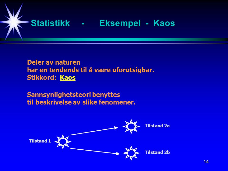 Statistikk - Eksempel - Kaos