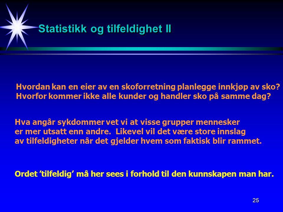 Statistikk og tilfeldighet II