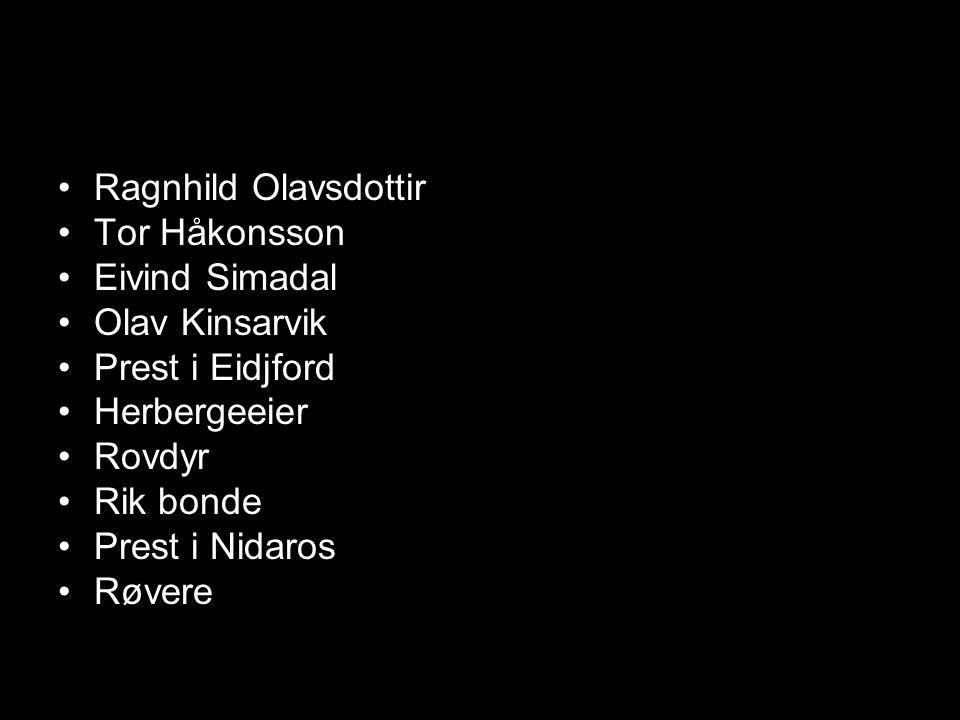 Ragnhild Olavsdottir Tor Håkonsson. Eivind Simadal. Olav Kinsarvik. Prest i Eidjford. Herbergeeier.