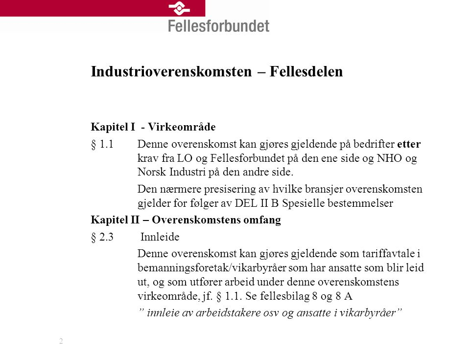 Industrioverenskomsten – Fellesdelen