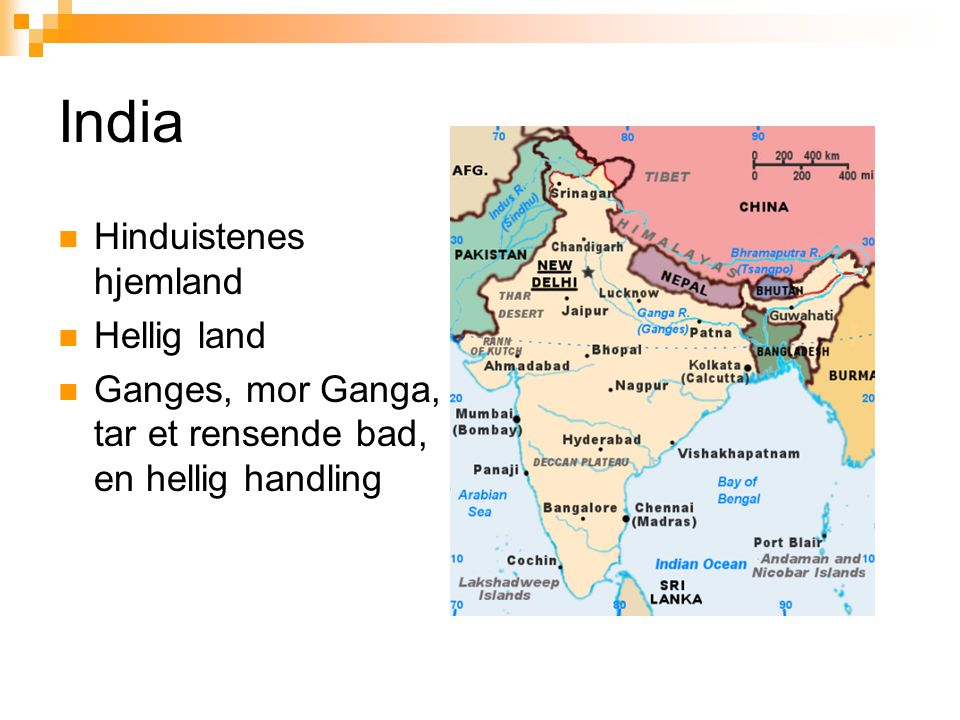 India Hinduistenes hjemland Hellig land
