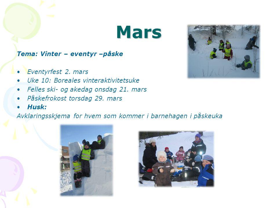 Mars Tema: Vinter – eventyr –påske Eventyrfest 2. mars