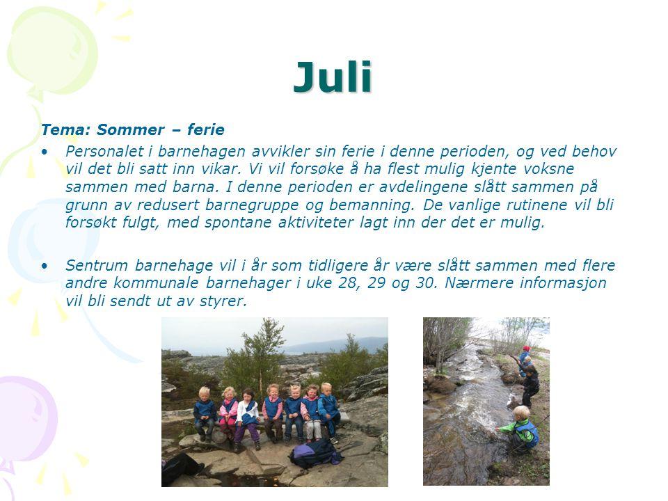 Juli Tema: Sommer – ferie