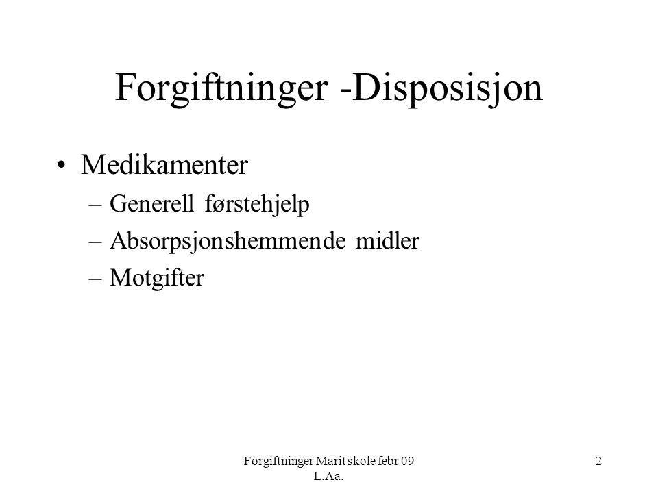 Forgiftninger -Disposisjon