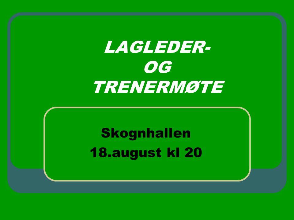 LAGLEDER- OG TRENERMØTE