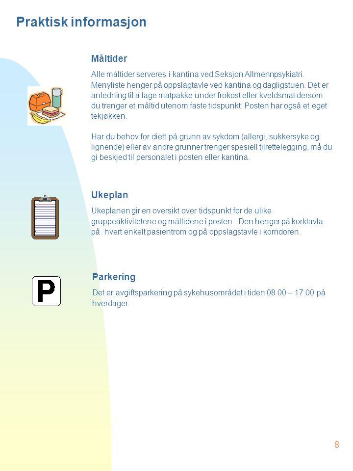Praktisk informasjon Måltider Ukeplan Parkering
