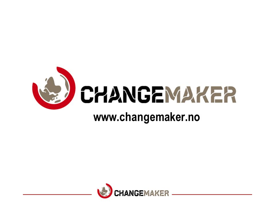 www.changemaker.no Tips til foredragsholdere: