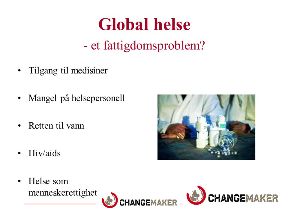Global helse - et fattigdomsproblem