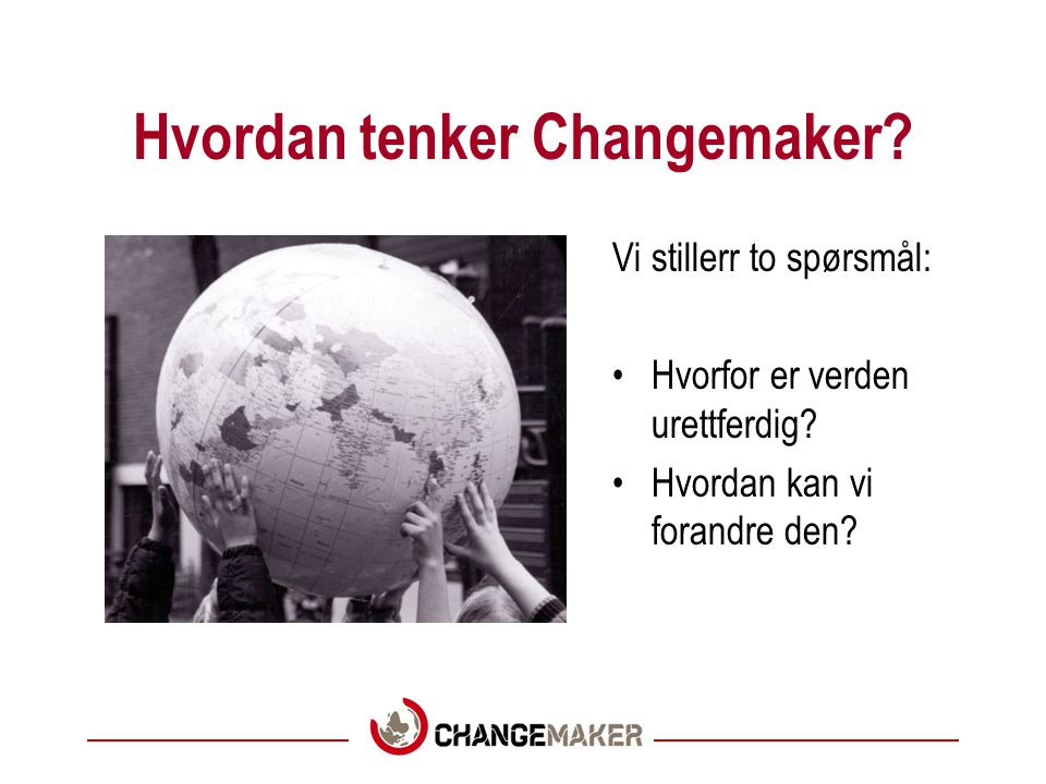 Hvordan tenker Changemaker