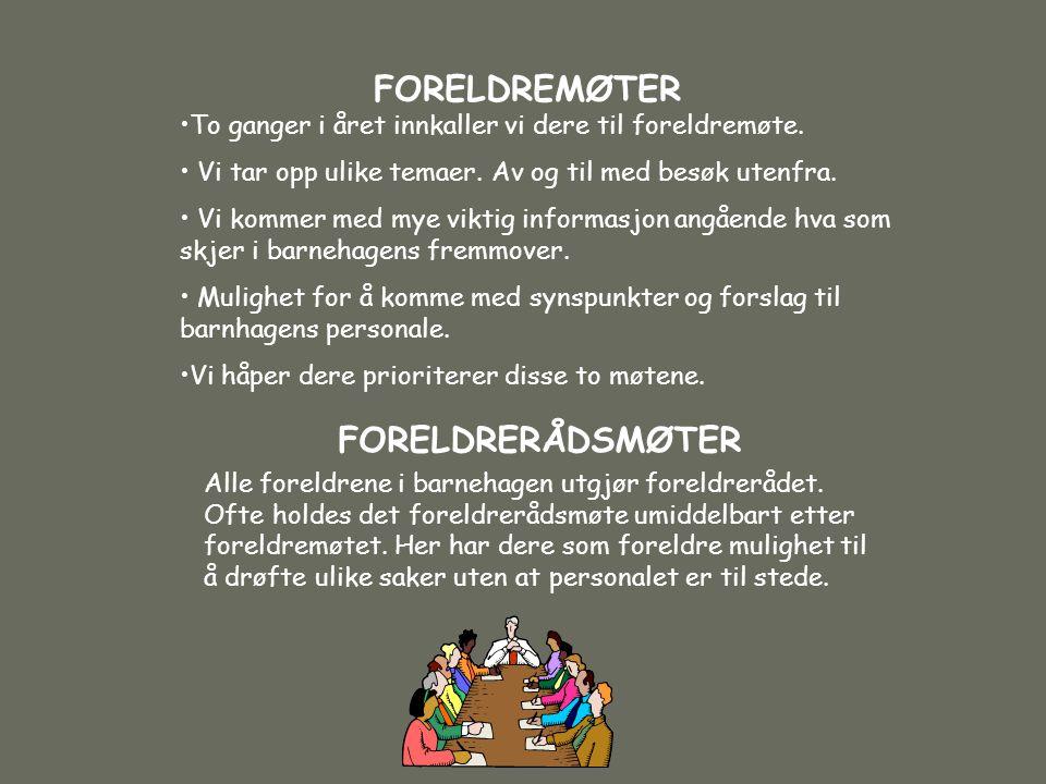 FORELDREMØTER FORELDRERÅDSMØTER