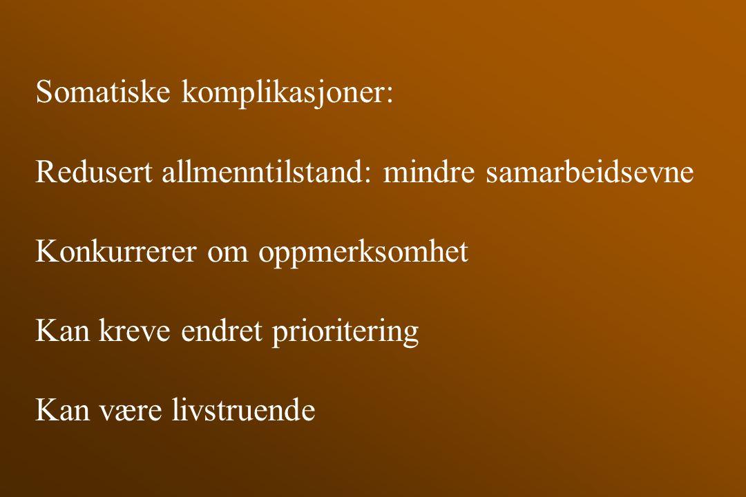 Somatiske komplikasjoner: