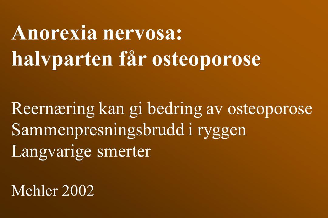 halvparten får osteoporose