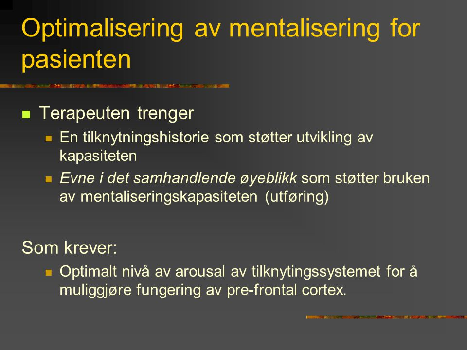 Optimalisering av mentalisering for pasienten