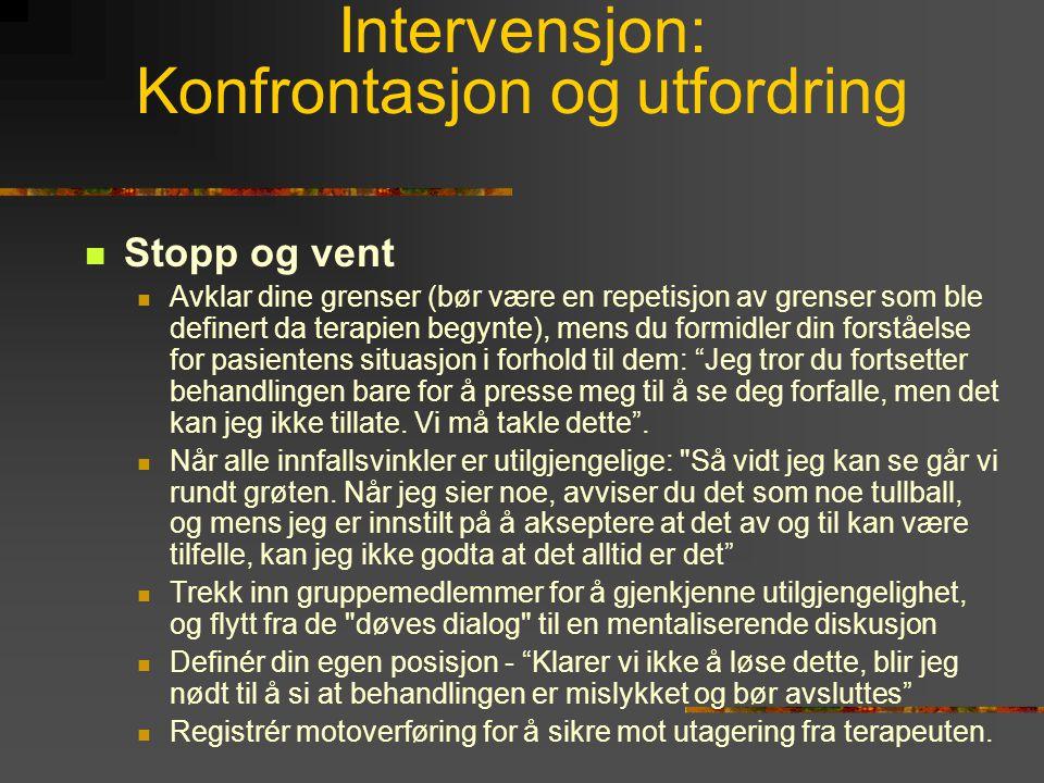 Intervensjon: Konfrontasjon og utfordring