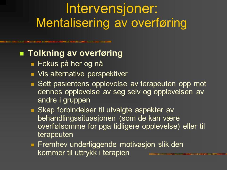 Intervensjoner: Mentalisering av overføring