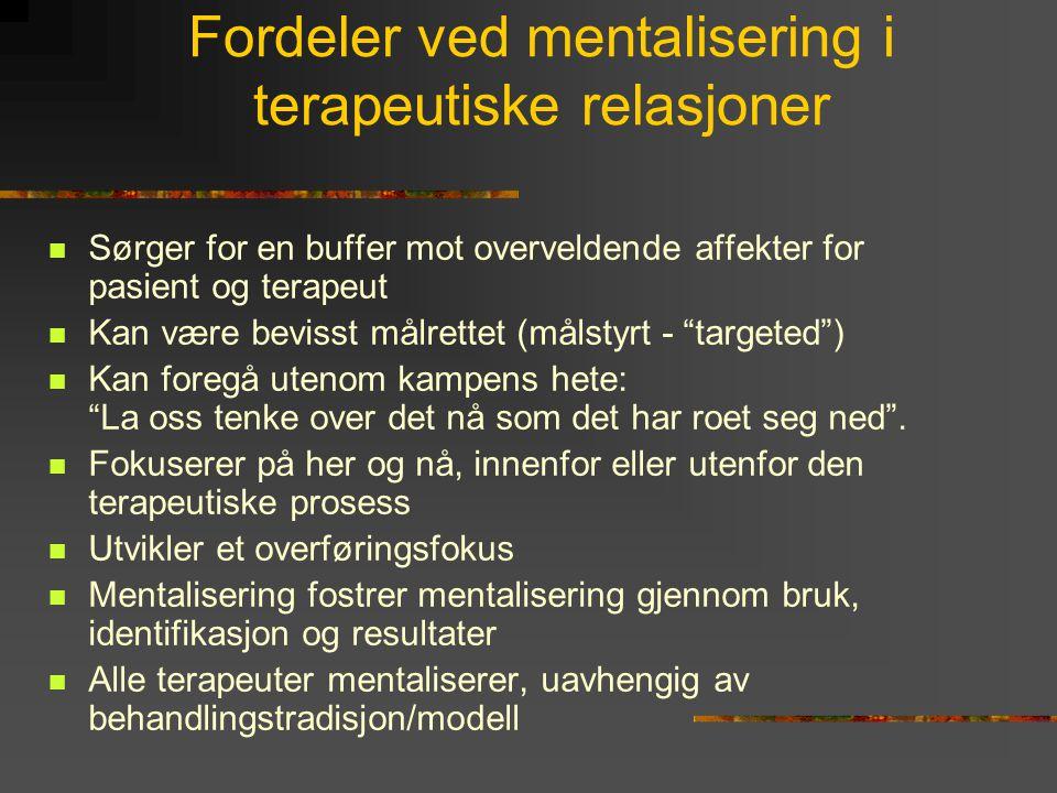 Fordeler ved mentalisering i terapeutiske relasjoner