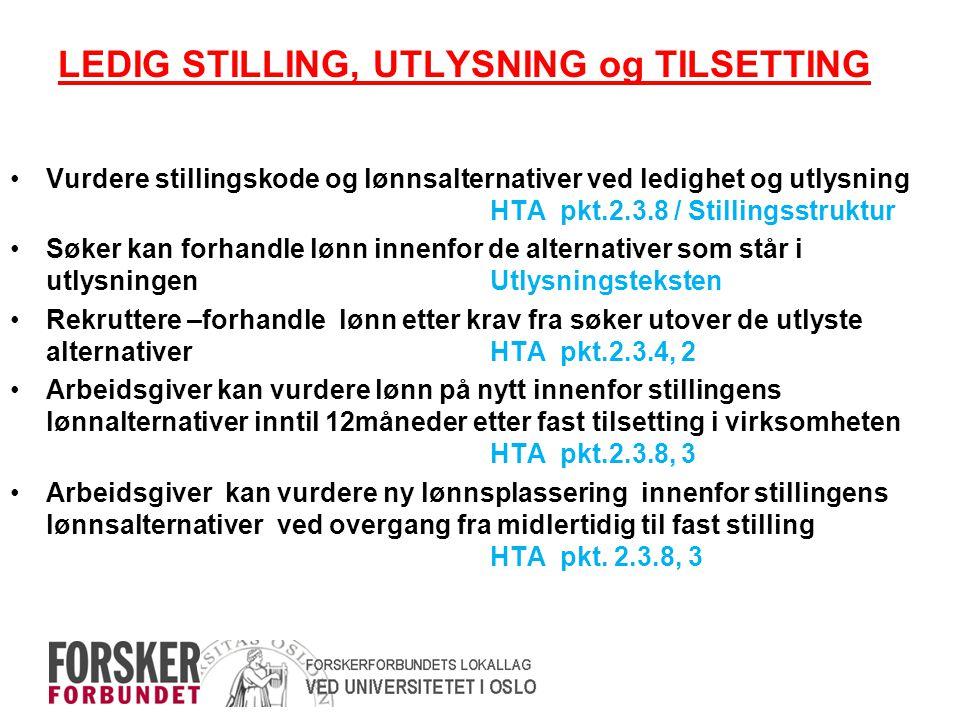 LEDIG STILLING, UTLYSNING og TILSETTING