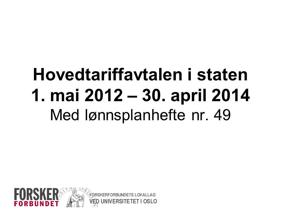 Hovedtariffavtalen i staten 1. mai 2012 – 30