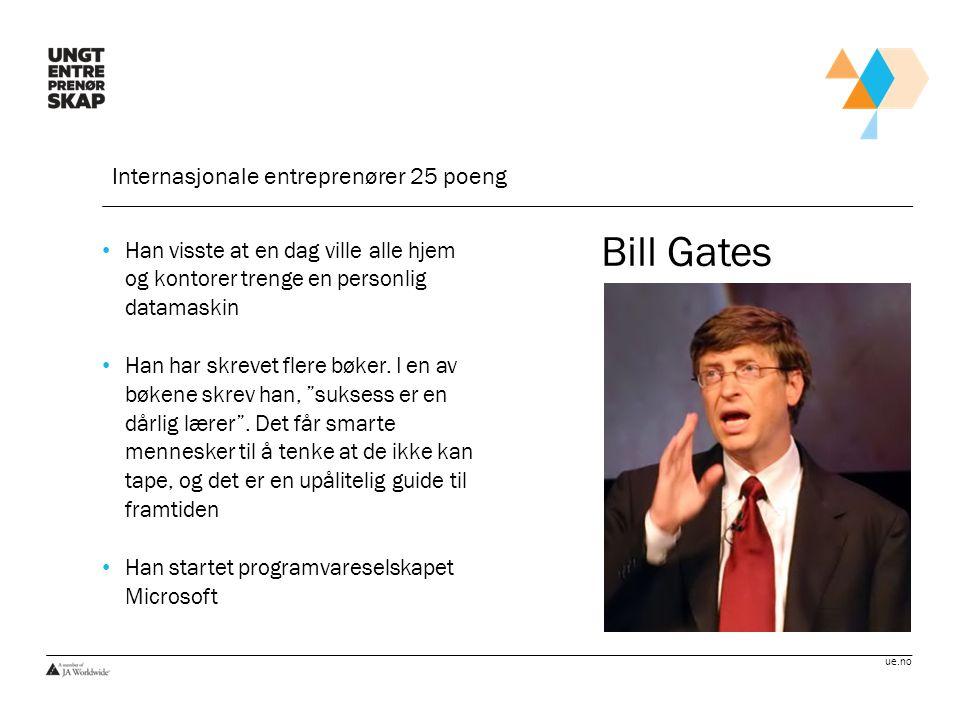 Bill Gates Internasjonale entreprenører 25 poeng