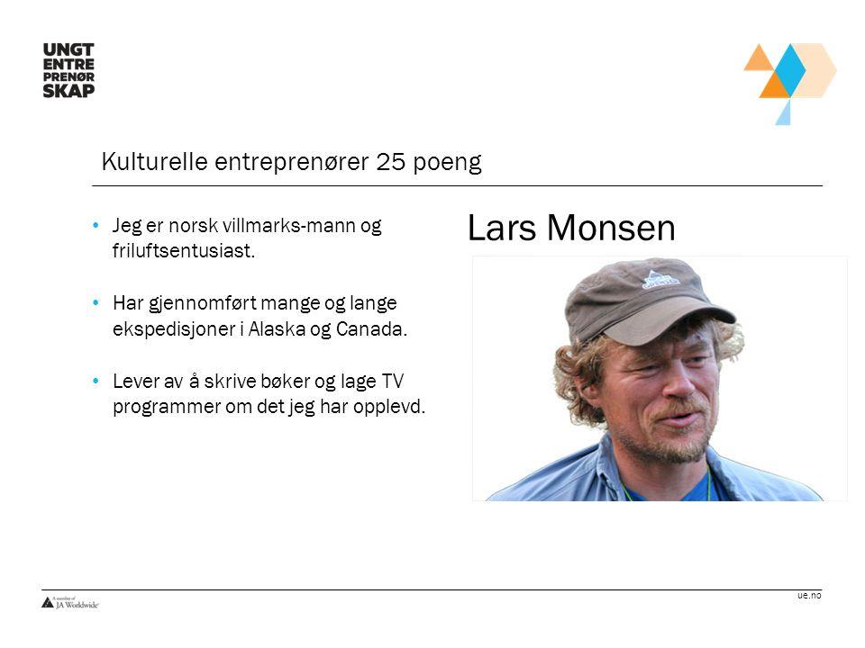 Lars Monsen Kulturelle entreprenører 25 poeng