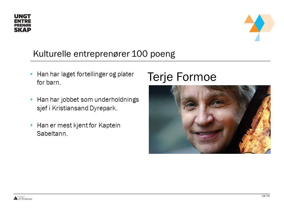 Terje Formoe Kulturelle entreprenører 100 poeng