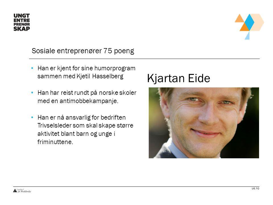 Kjartan Eide Sosiale entreprenører 75 poeng