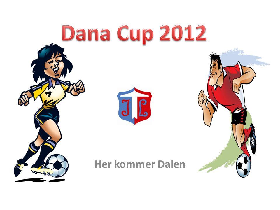 Dana Cup 2012 Her kommer Dalen