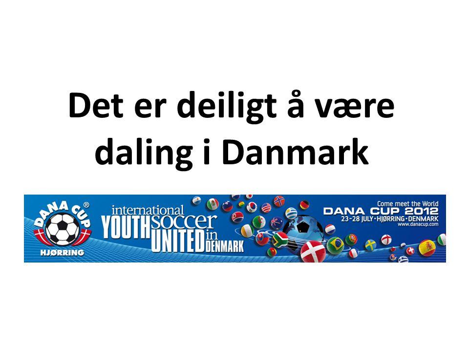 Det er deiligt å være daling i Danmark