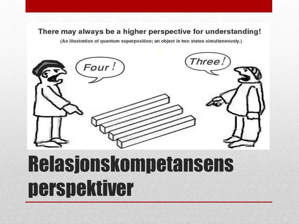 Relasjonskompetansens perspektiver