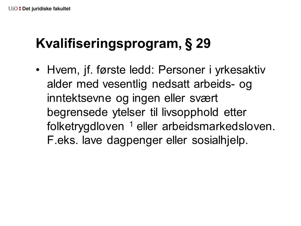 Kvalifiseringsprogram, § 29