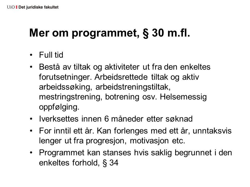 Mer om programmet, § 30 m.fl. Full tid