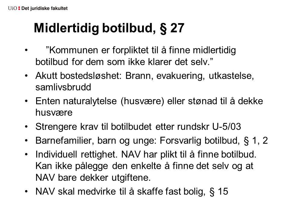 Midlertidig botilbud, § 27