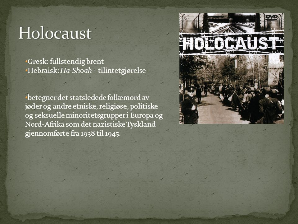 Holocaust Gresk: fullstendig brent