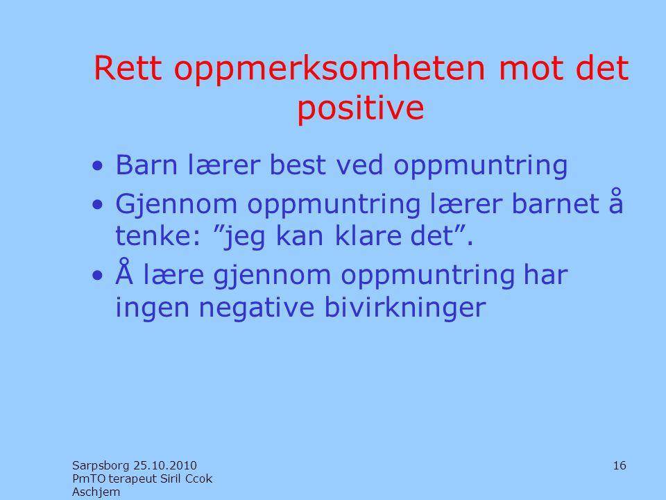 Rett oppmerksomheten mot det positive