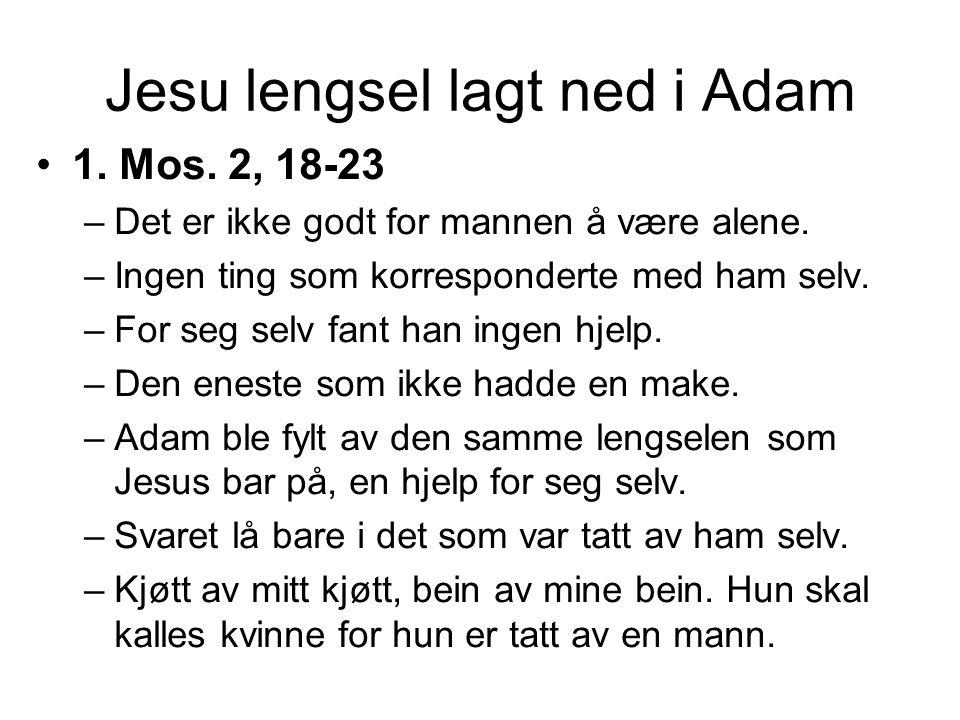 Jesu lengsel lagt ned i Adam