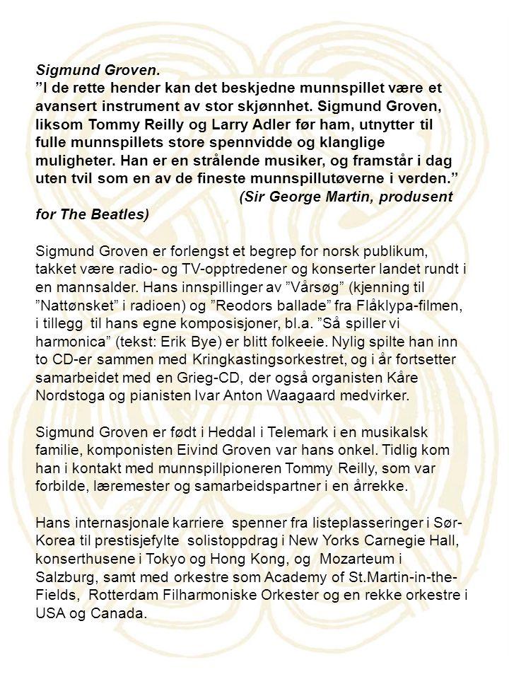 Sigmund Groven.