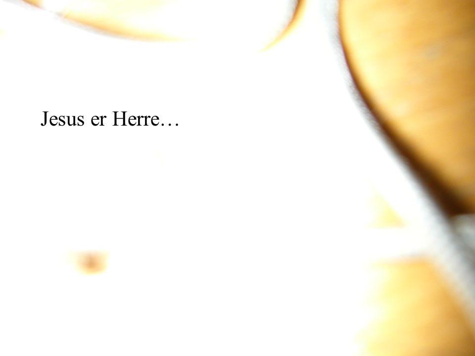 Jesus er Herre…