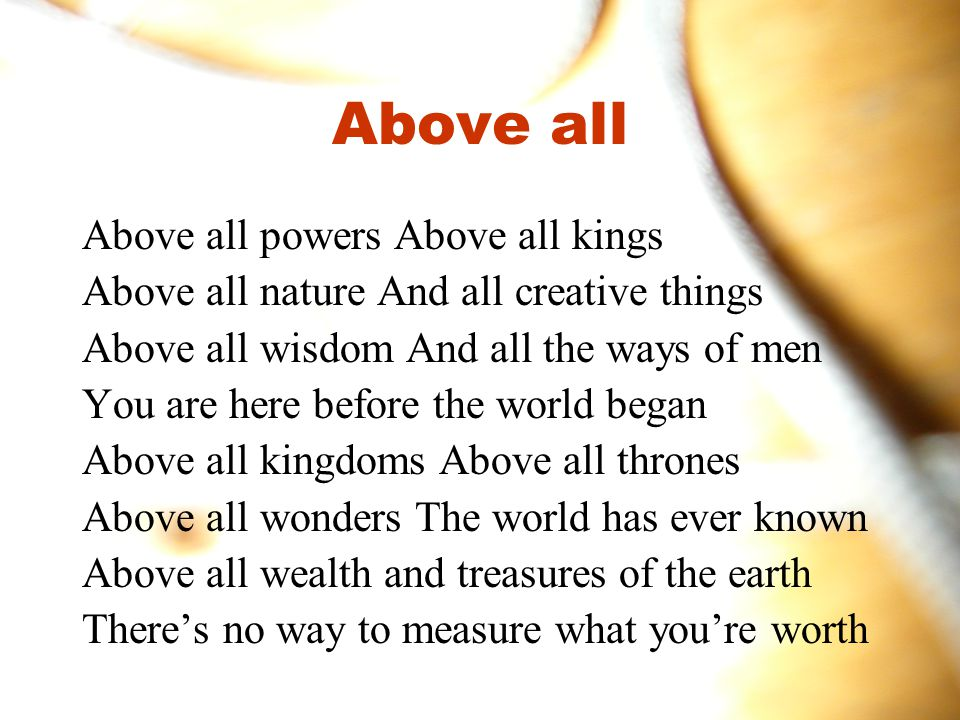 Above all Above all powers Above all kings