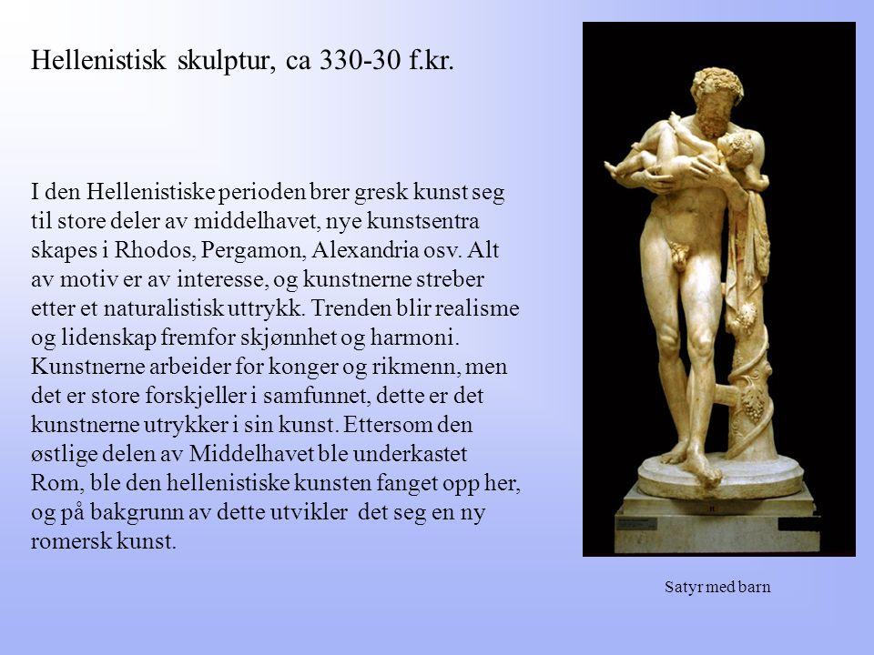 Hellenistisk skulptur, ca 330-30 f.kr.