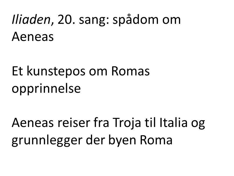 Iliaden, 20. sang: spådom om Aeneas