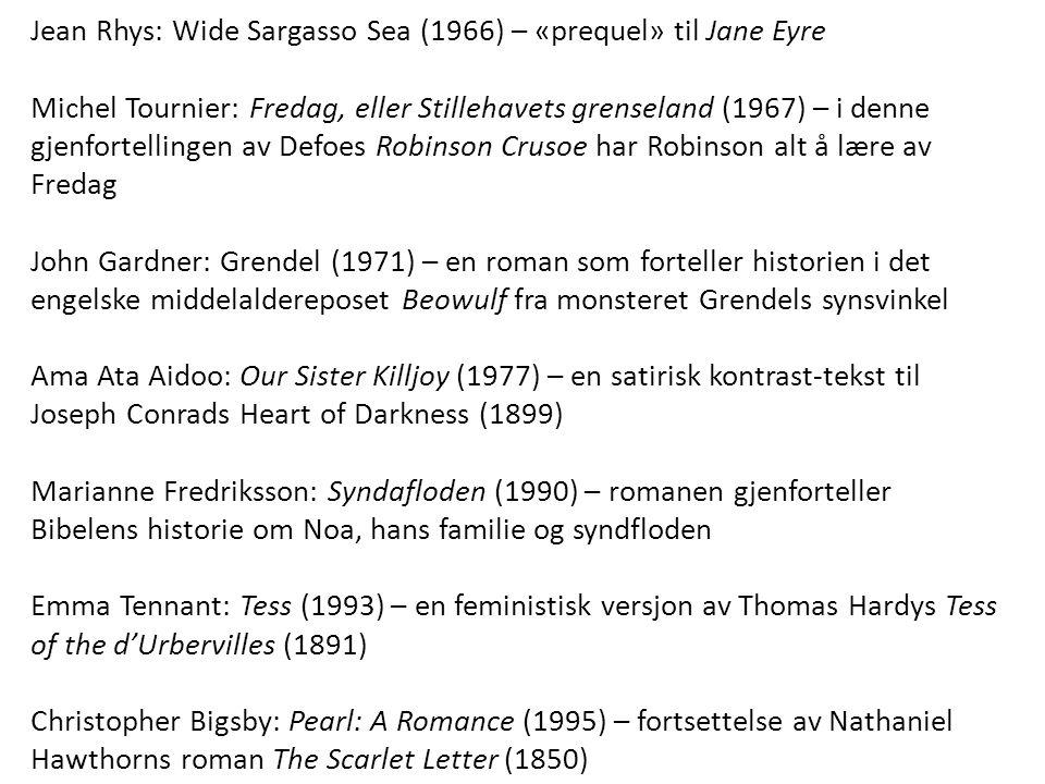 Jean Rhys: Wide Sargasso Sea (1966) – «prequel» til Jane Eyre