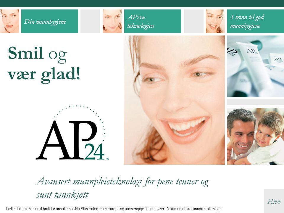 Smil og vær glad! Avansert munnpleieteknologi for pene tenner og sunt tannkjøtt