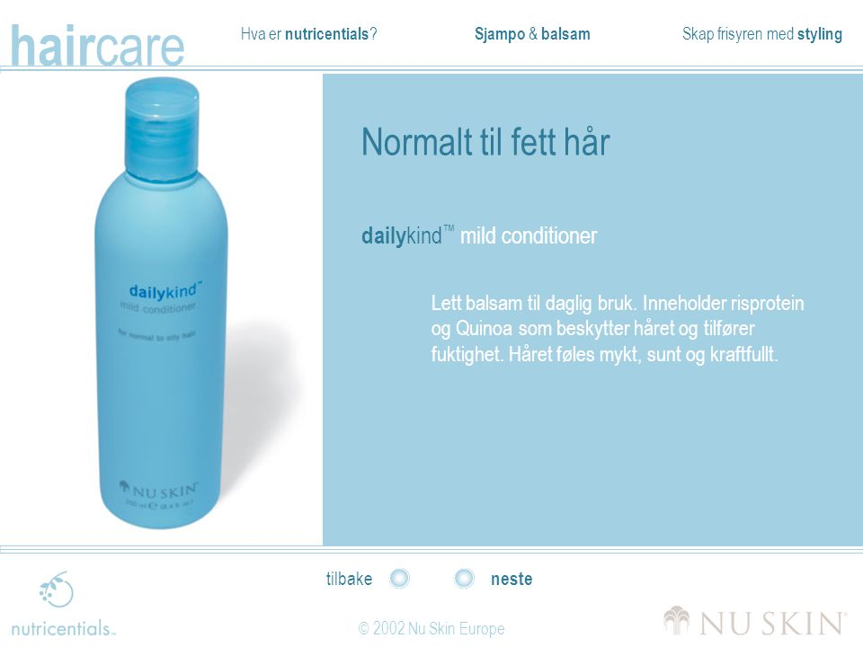 Normalt til fett hår dailykind™ mild conditioner