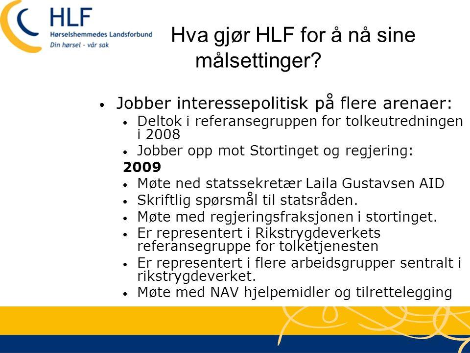 Hva gjør HLF for å nå sine målsettinger