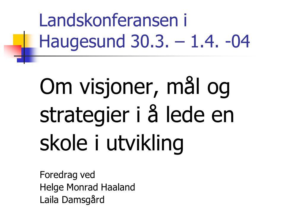 Landskonferansen i Haugesund 30.3. – 1.4. -04