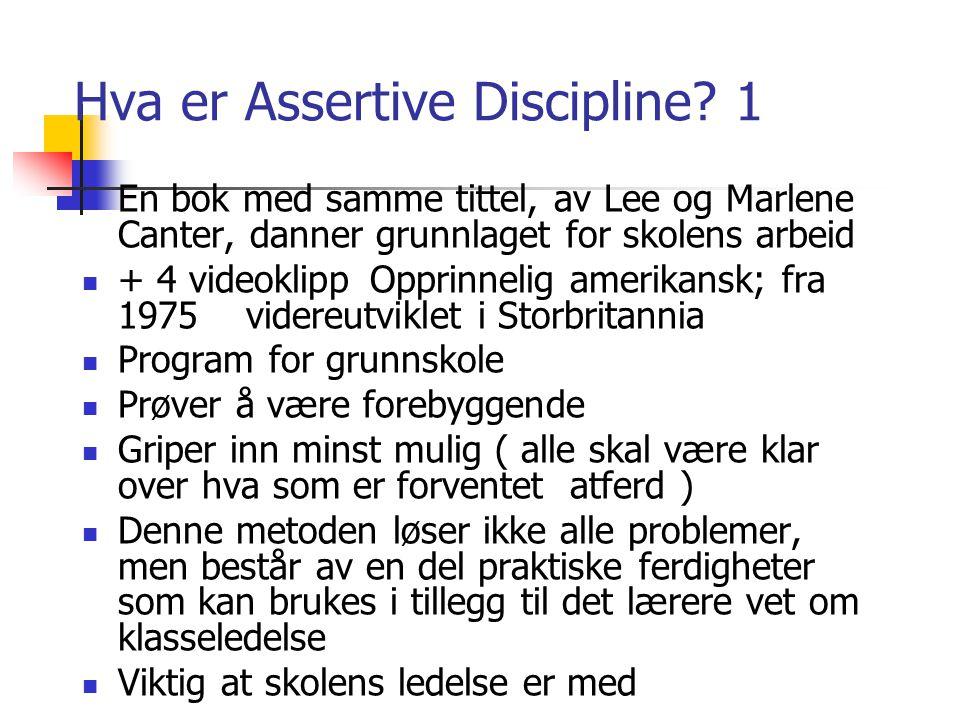 Hva er Assertive Discipline 1