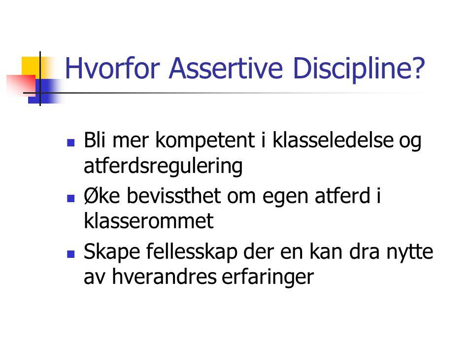 Hvorfor Assertive Discipline