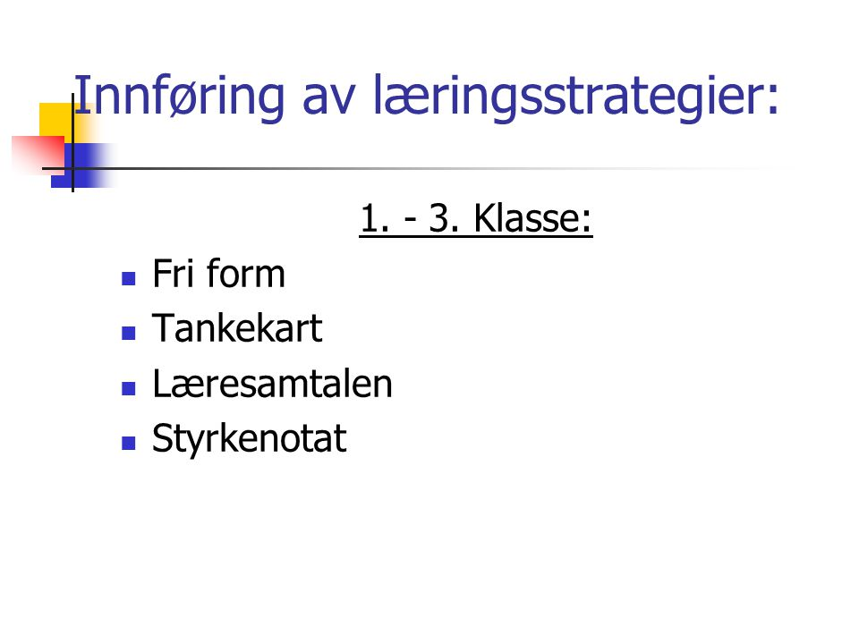 Innføring av læringsstrategier: