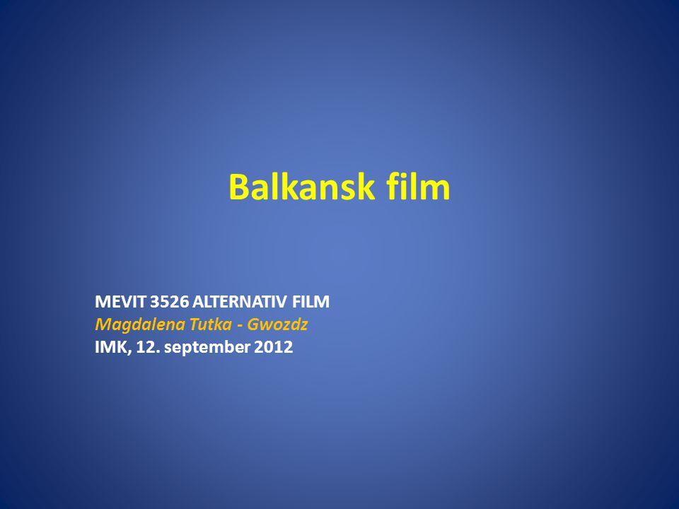 Balkansk film MEVIT 3526 ALTERNATIV FILM Magdalena Tutka - Gwozdz