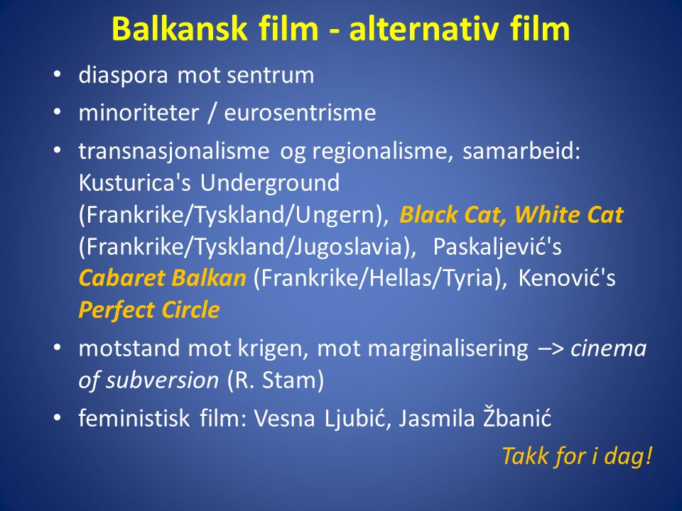 Balkansk film - alternativ film